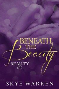 Cover_BeneathTheBeauty-SkyeWarren (2)